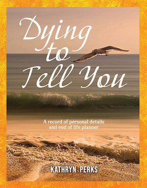 Cover of Dying to Tell You